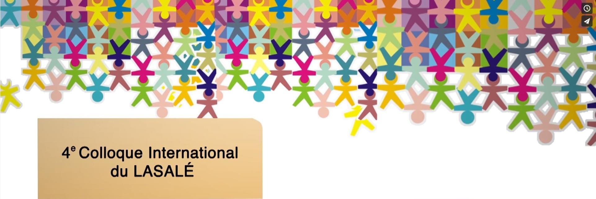 4ème colloque international du LASALÉ*: «Causes communes pour une communauté éducative durable»